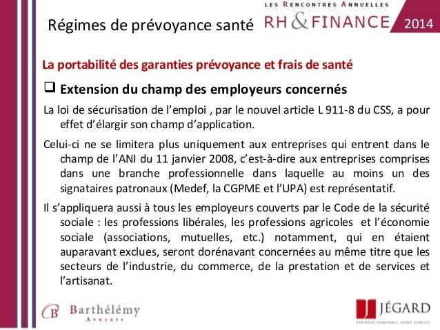 Régimes de prévoyance santé  2014  La portabilité des garanties prévoyance et frais de santé   Extension du champ des emp...