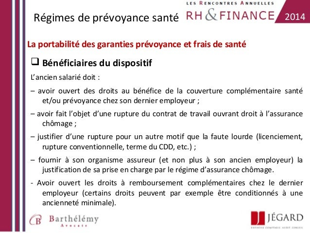 Régimes de prévoyance santé  2014  La portabilité des garanties prévoyance et frais de santé   Bénéficiaires du dispositi...