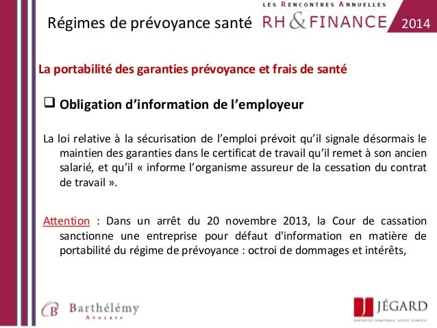 Régimes de prévoyance santé  2014  La portabilité des garanties prévoyance et frais de santé   Obligation d'information d...