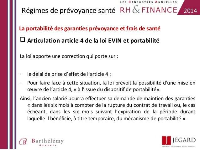 Régimes de prévoyance santé  2014  La portabilité des garanties prévoyance et frais de santé   Articulation article 4 de ...