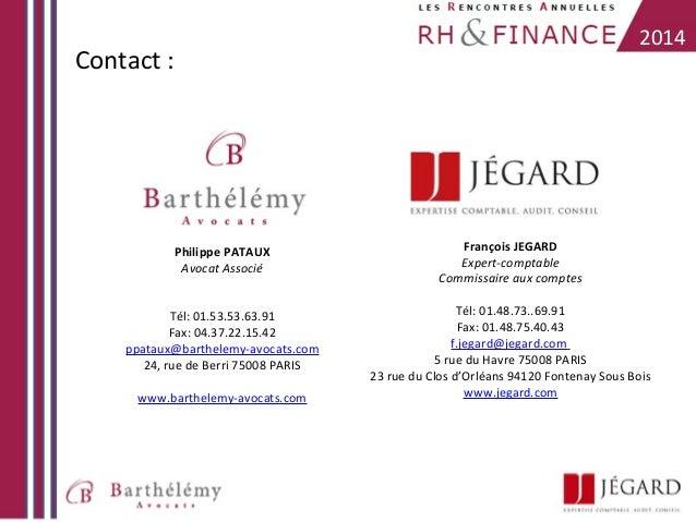 2014  Contact :  Philippe PATAUX Avocat Associé  François JEGARD Expert-comptable Commissaire aux comptes  Tél: 01.53.53.6...