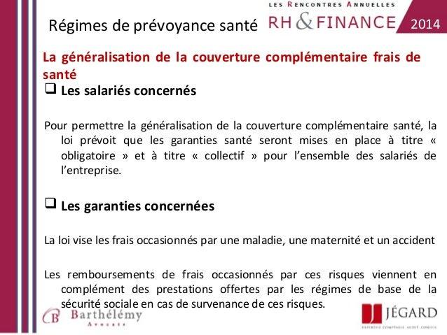Régimes de prévoyance santé  2014  La généralisation de la couverture complémentaire frais de santé  Les salariés concern...