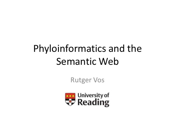 Phyloinformatics and the Semantic Web<br />Rutger Vos<br />
