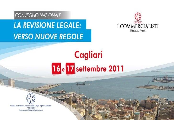 Dr. Luciano BerzèConsigliere nazionale con delega aiPrincipi contabili e sistemi di controllo e revisioneREVISIONE LEGALEL...
