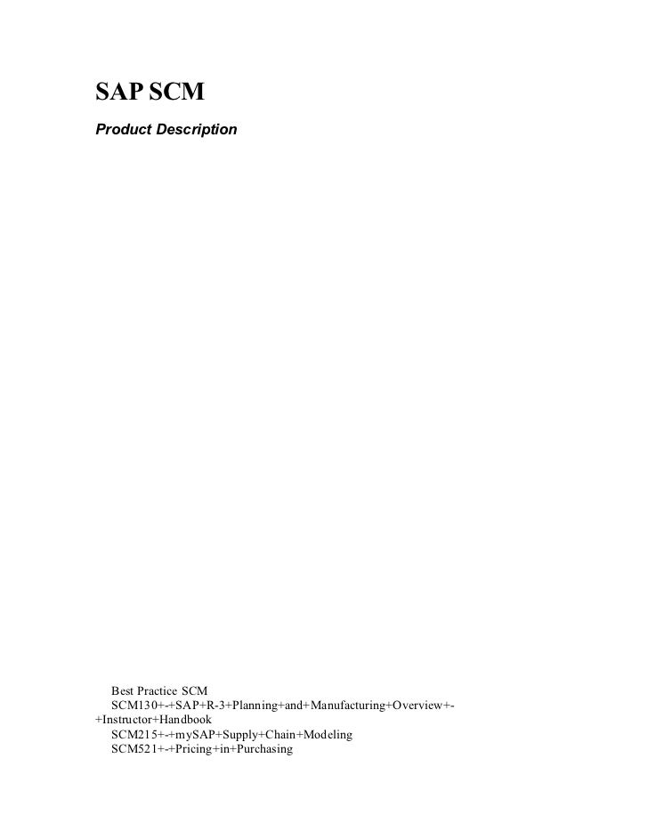 SAP SCMProduct Description   Best Practice SCM   SCM130+-+SAP+R-3+Planning+and+Manufacturing+Overview+-+Instructor+Handboo...