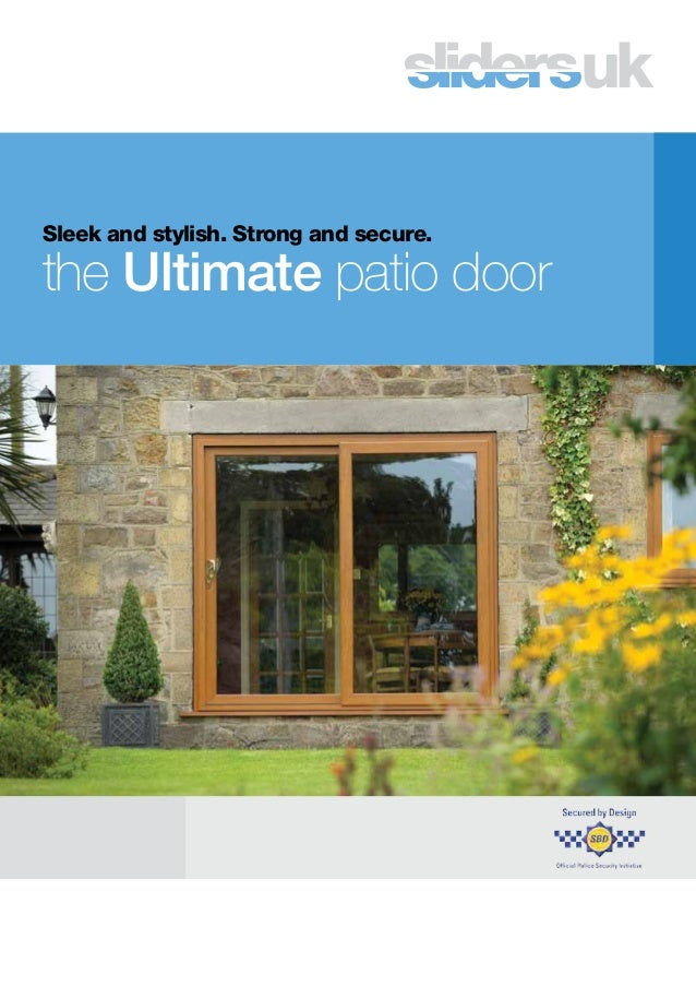Strong And Secure. The Ultimate Patio Door ...