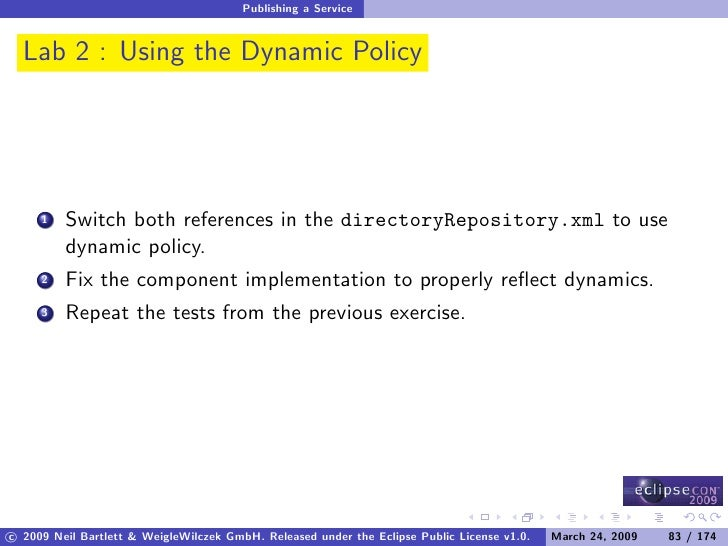 Publishing a Service     Lab 2 : Using the Dynamic Policy              Switch both references in the directoryRepository.x...