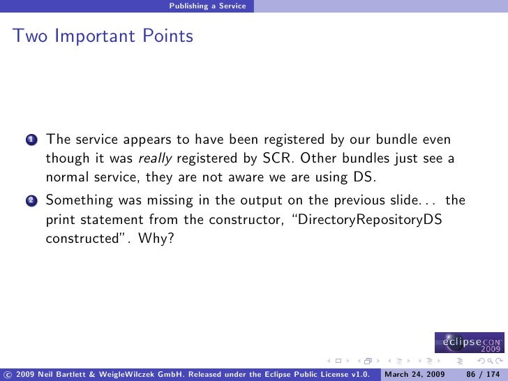 Publishing a Service    Two Important Points              The service appears to have been registered by our bundle even  ...