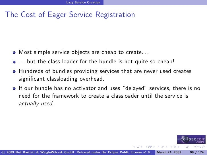 Lazy Service Creation    The Cost of Eager Service Registration             Most simple service objects are cheap to creat...