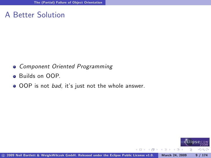 The (Partial) Failure of Object Orientation    A Better Solution              Component Oriented Programming          Buil...