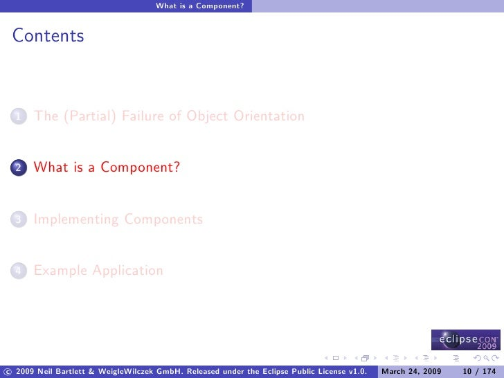 What is a Component?    Contents         The (Partial) Failure of Object Orientation   1          What is a Component?   2...