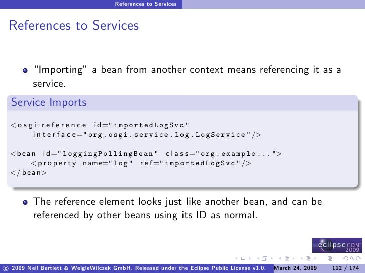 """References to Services    References to Services            """"Importing"""" a bean from another context means referencing it a..."""