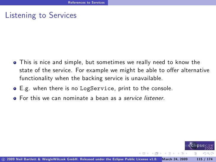 References to Services    Listening to Services              This is nice and simple, but sometimes we really need to know...