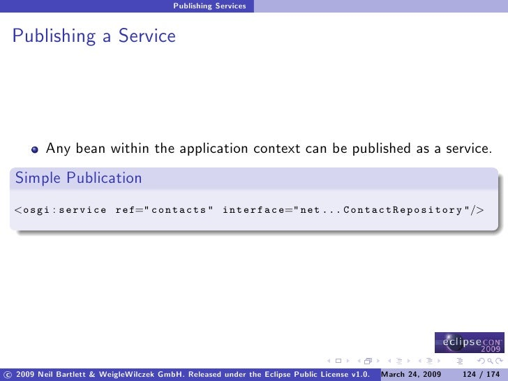 Publishing Services    Publishing a Service              Any bean within the application context can be published as a ser...