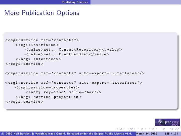 Publishing Services    More Publication Options    <osgi : service ref=quot; contacts quot;>      <osgi : interfaces>     ...