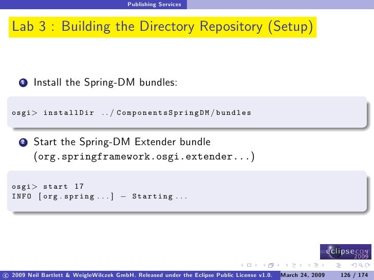Publishing Services     Lab 3 : Building the Directory Repository (Setup)            Install the Spring-DM bundles:      1...
