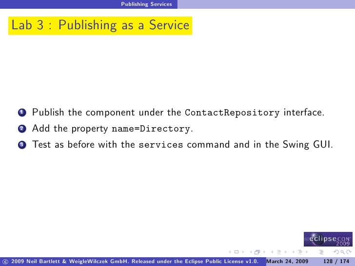 Publishing Services     Lab 3 : Publishing as a Service              Publish the component under the ContactRepository int...
