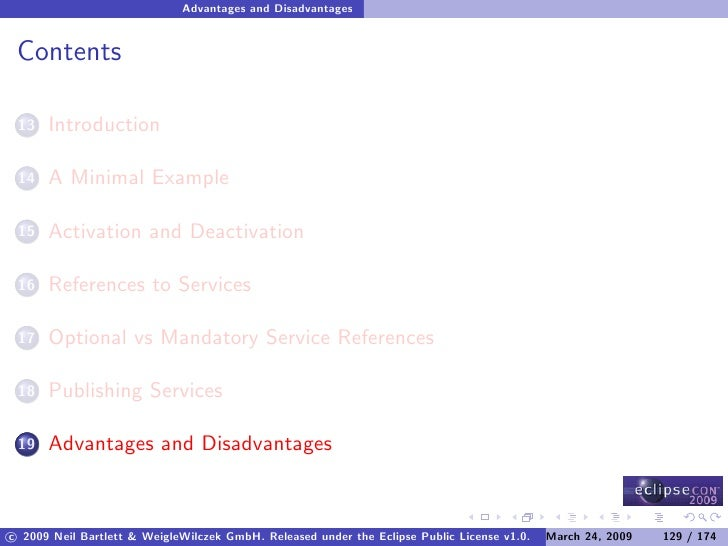 Advantages and Disadvantages    Contents        Introduction  13         A Minimal Example  14         Activation and Deac...