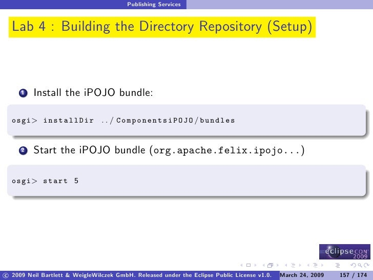 Publishing Services     Lab 4 : Building the Directory Repository (Setup)             Install the iPOJO bundle:      1    ...