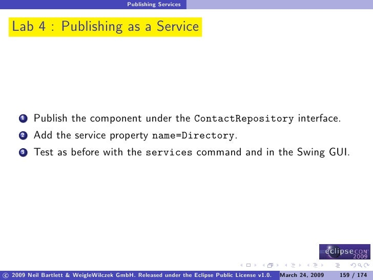 Publishing Services     Lab 4 : Publishing as a Service              Publish the component under the ContactRepository int...