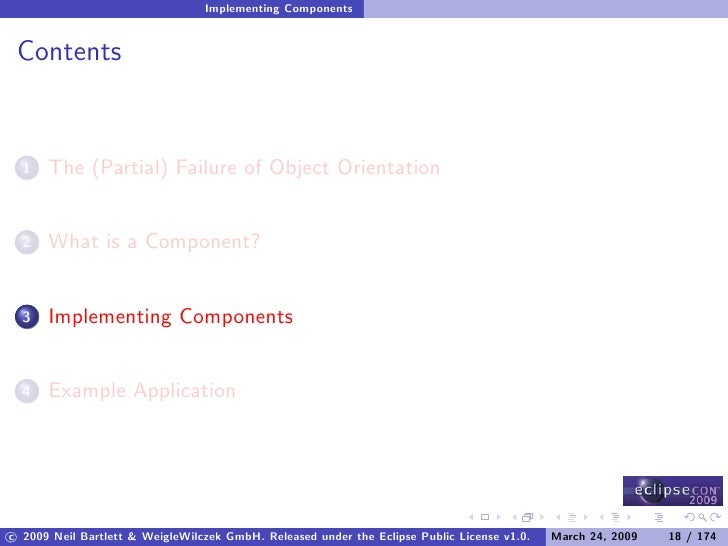 Implementing Components    Contents         The (Partial) Failure of Object Orientation   1          What is a Component? ...