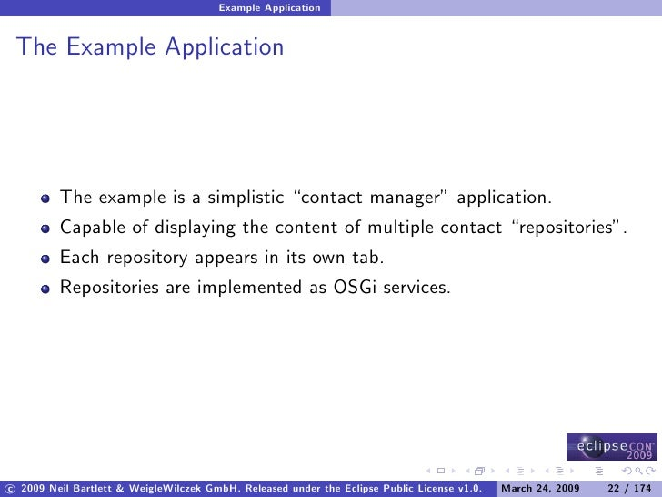 """Example Application    The Example Application              The example is a simplistic """"contact manager"""" application.    ..."""