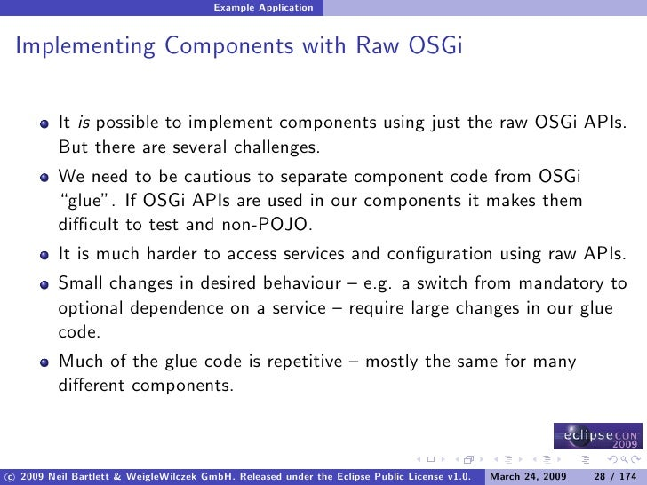 Example Application    Implementing Components with Raw OSGi           It is possible to implement components using just t...