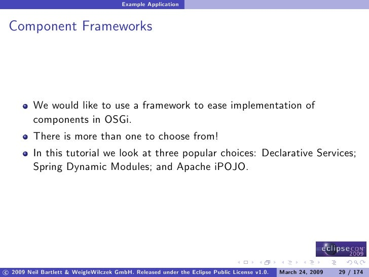 Example Application    Component Frameworks              We would like to use a framework to ease implementation of       ...