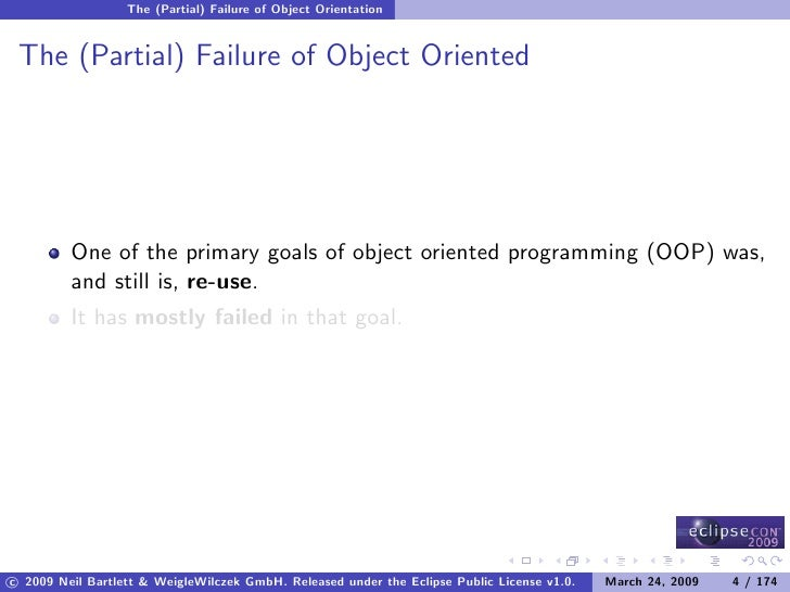 The (Partial) Failure of Object Orientation    The (Partial) Failure of Object Oriented              One of the primary go...
