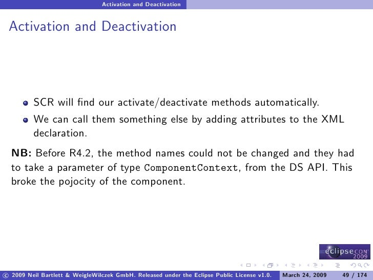 Activation and Deactivation    Activation and Deactivation              SCR will find our activate/deactivate methods autom...