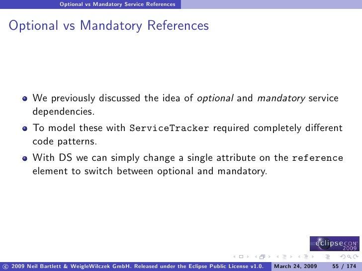 Optional vs Mandatory Service References    Optional vs Mandatory References              We previously discussed the idea...