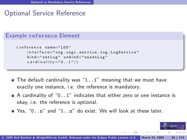 Optional vs Mandatory Service References    Optional Service Reference     Example reference Element         < r e f e r e...