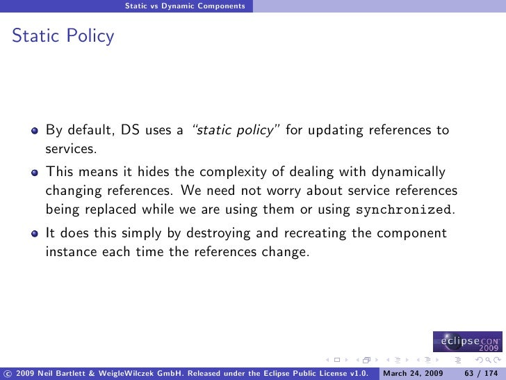 """Static vs Dynamic Components    Static Policy             By default, DS uses a """"static policy"""" for updating references to..."""
