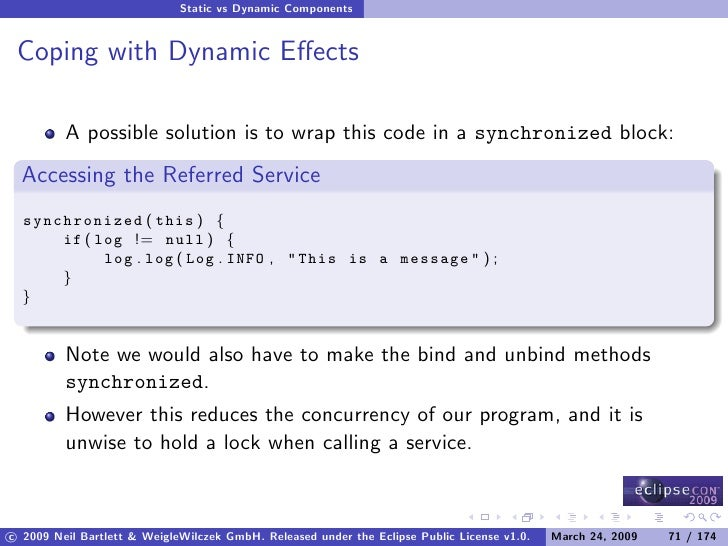 Static vs Dynamic Components    Coping with Dynamic Effects           A possible solution is to wrap this code in a synchro...