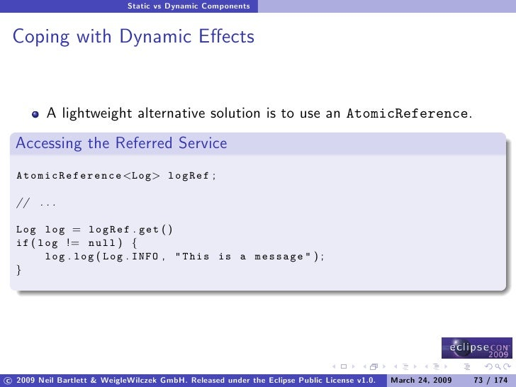 Static vs Dynamic Components    Coping with Dynamic Effects            A lightweight alternative solution is to use an Atom...