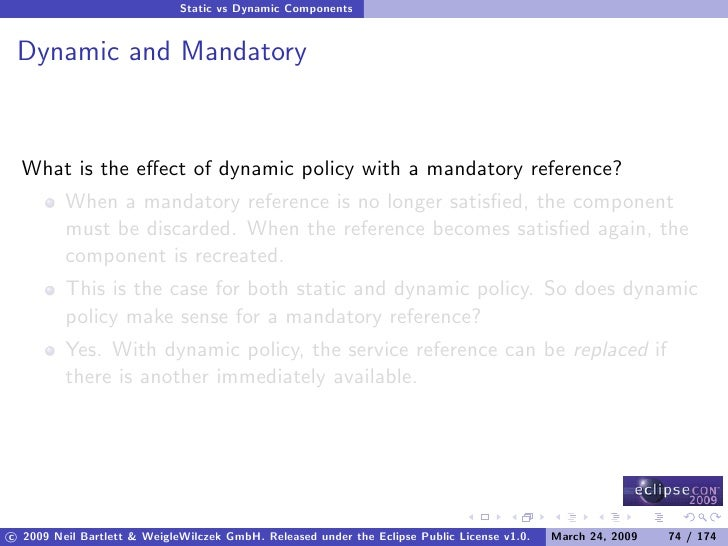 Static vs Dynamic Components    Dynamic and Mandatory     What is the effect of dynamic policy with a mandatory reference? ...