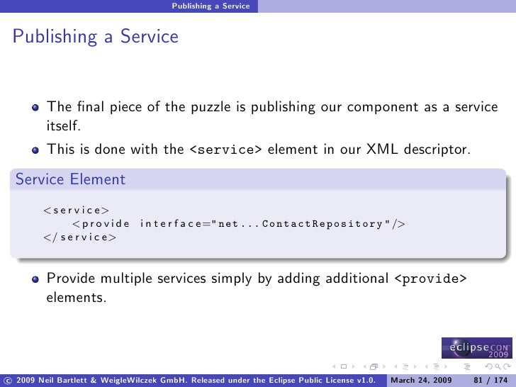 Publishing a Service    Publishing a Service            The final piece of the puzzle is publishing our component as a serv...