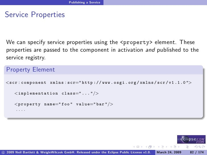 Publishing a Service    Service Properties     We can specify service properties using the <property> element. These   pro...