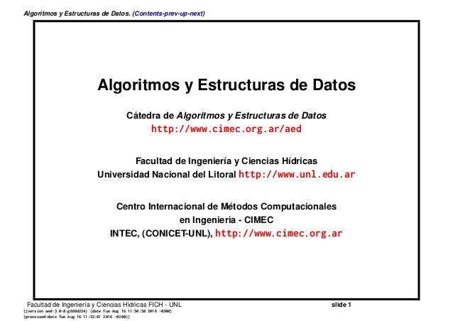 Algoritmos y Estructuras de Datos. (Contents-prev-up-next) Algoritmos y Estructuras de Datos C´atedra de Algoritmos y Estr...