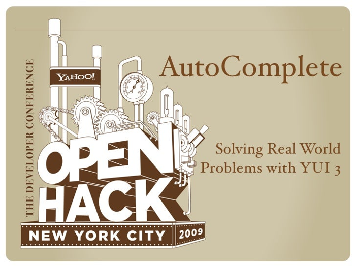 AutoComplete      Solving Real World   Problems with YUI 3