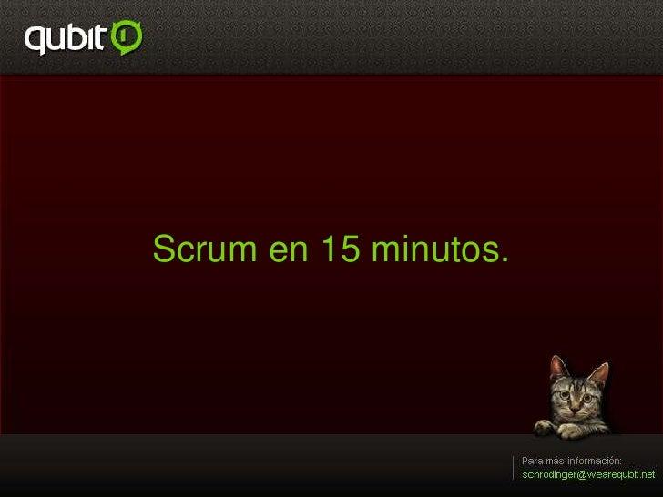 Scrum en 15 minutos.<br />