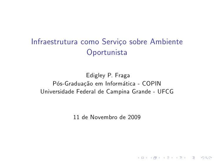 Infraestrutura como Servi¸o sobre Ambiente                          c                  Oportunista                    Edig...
