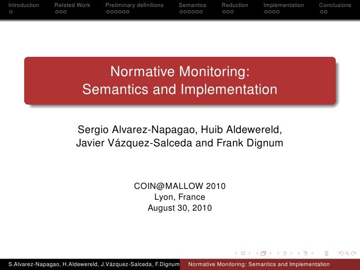 Introduction    Related Work     Preliminary definitions    Semantics      Reduction      Implementation      Conclusions  ...