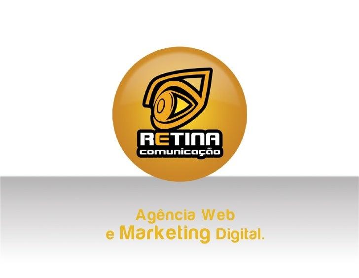 Retina Comunicação - Agência Web e Marketing Digital
