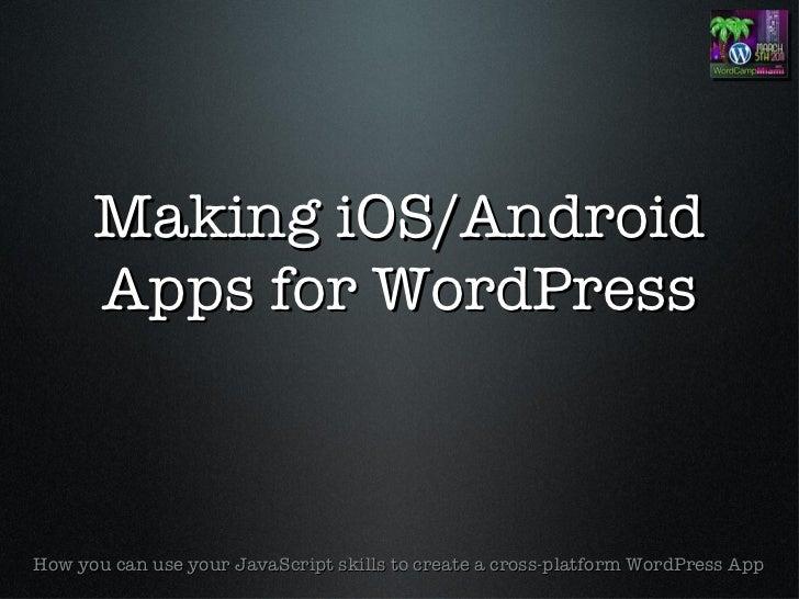 Mobile App Development with WordPress data