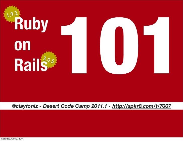 101     1.9.2             Ruby             on                          3.0.5             Rails          @claytonlz - Deser...