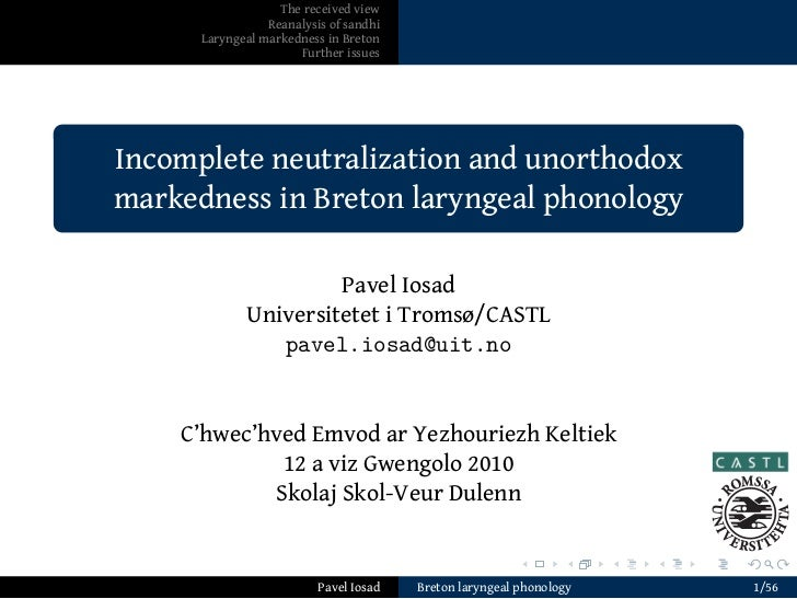 The received view                     Reanalysis of sandhi          Laryngeal markedness in Breton                        ...