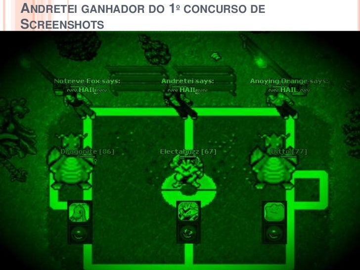 Andretei ganhador do 1º concurso de Screenshots<br />