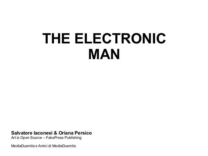 L'uomo Elettronico - Workshop di Ubiquitous Publishing Slide 2
