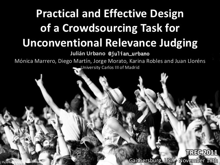 Practical and Effective Design                  of a Crowdsourcing Task for               Unconventional Relevance Judging...